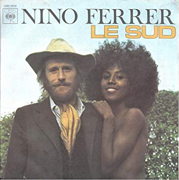 TUBE DE L'ÉTÉ Nino Ferrer, né à Gênes, chante le Sud.